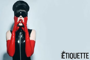 House of Etiquette Latex